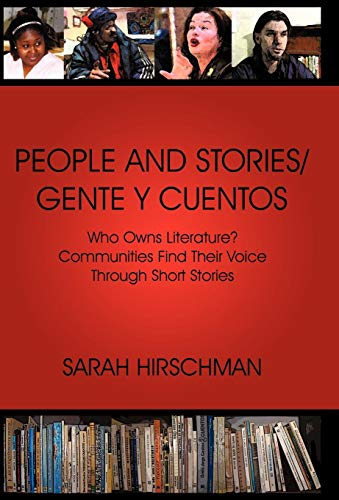 9781440187001: PEOPLE AND STORIES / GENTE Y CUENTOS: Who Owns Literature? Communities Find Their Voice Through Short Stories (English and Spanish Edition)