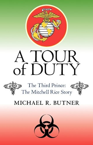 A Tour of Duty: The Third Prince: The Michell Rice Story: Butner, Michael R.