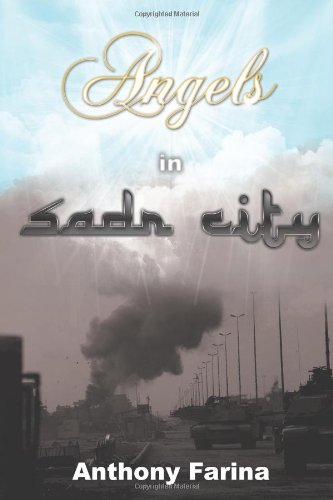 9781440187759: Angels in Sadr City: The Final Battle for Baghdad, Iraq