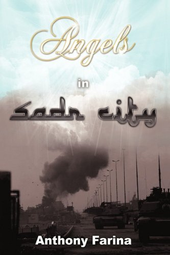 9781440187773: Angels in Sadr City: The Final Battle for Baghdad, Iraq