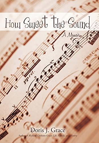 9781440188510: How Sweet the Sound: A Memoir