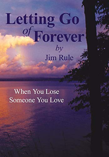 9781440189869: Letting Go of Forever: When You Lose Someone You Love