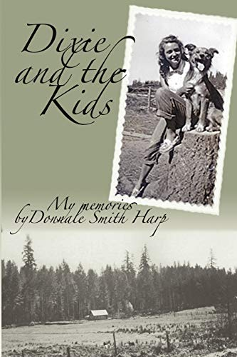 Dixie and the Kids (Paperback): Harp Donnale Harp