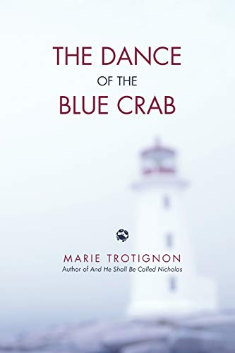The Dance of the Blue Crab: Marie Trotignon