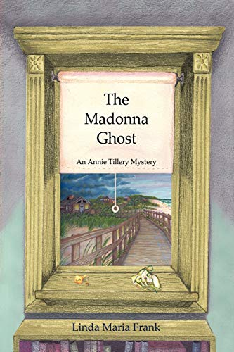 9781440190742: The Madonna Ghost: An Annie Tillery Mystery