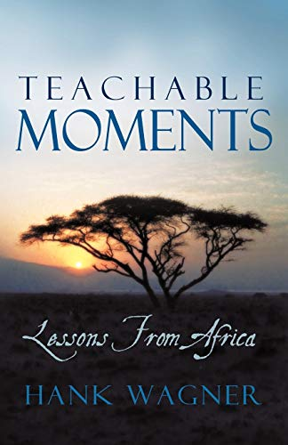 9781440190773: Teachable Moments: Lessons from Africa