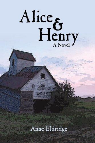 9781440190865: Alice & Henry: A Novel