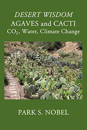 9781440191510: Desert Wisdom/Agaves And Cacti:: Co2, Water, Climate Change