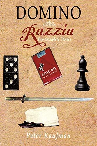 Domino Razzia: Two Complete Stories: Kaufman, Peter