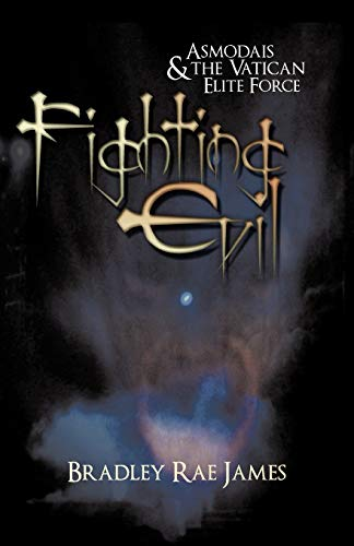 9781440194337: Fighting Evil: Asmodais and the Vatican Elite Force