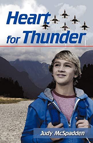 9781440194894: Heart for Thunder