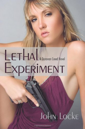 Lethal Experiment: A Donovan Creed Novel: John Locke