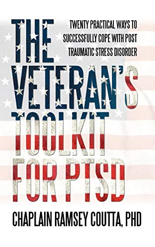 9781440198588: The Veteran's Toolkit for PTSD: Twenty Practical Ways to Successfully Cope with Post Traumatic Stress Disorder