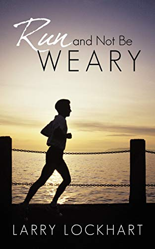 9781440199288: Run and Not Be Weary