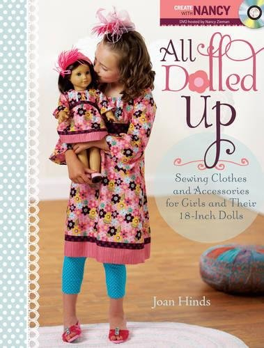 9781440204173: All Dolled Up: Sewing Clothes and Accessories for Girls and Their 18-Inch Dolls