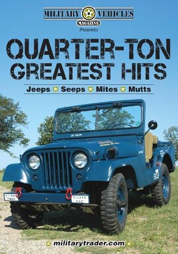 9781440204227: Military Vehicles Presents Quarter-ton Greatest Hits - Jeeps, Seeps, Mites and Mutts (CD)