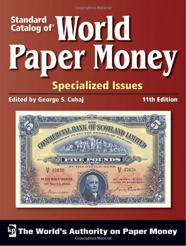 9781440204500: Standard Catalog of World Paper Money - Specialized Issues 11th Edition.