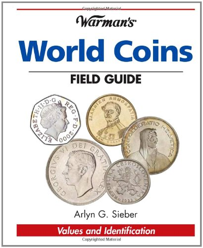 9781440205552: Warman's World Coins Field Guide: Values & Identification (Warman's Field Guide)