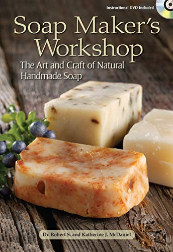 9781440207914: Soap Maker's Workshop: The Art and Craft of Natural Homemade Soap