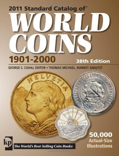 2011 Standard Catalog of World Coins 1901-2000: George S. ?uhaj
