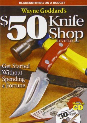 9781440212352: Wayne Goddard's $50 Knife Shop