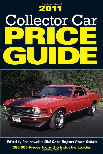 2011 Collector Car Price Guide: Ron Kowalke