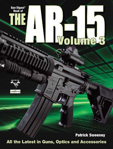 9781440213762: 3: The Gun Digest Book of the AR-15, Volume III (Sweeny's AR)