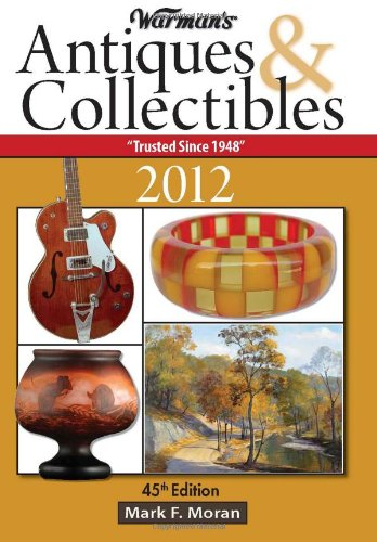 9781440214042: Warman's Antiques & Collectibles 2012 Price Guide (Warman's Antiques & Collectibles Price Guide)