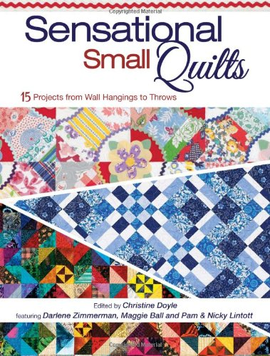 9781440214417: Sensational Small Quilts