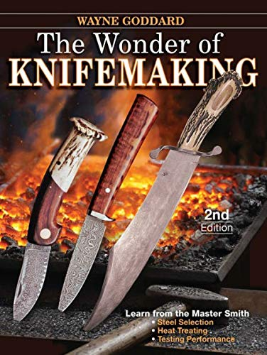 The Wonder of Knifemaking (1440216843) by Wayne Goddard