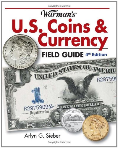 9781440216985: Warman's U.S. Coins & Currency Field Guide: Values and Identification (Warman's Field Guides U.S. Coins & Currency: Values & Identification)