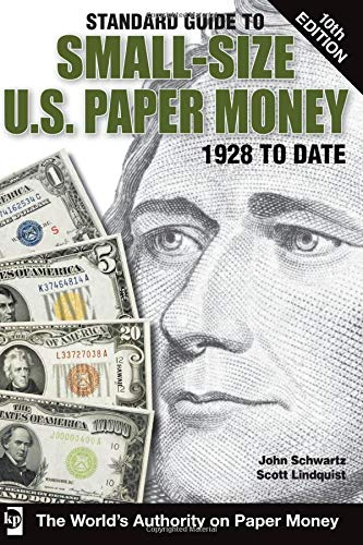 9781440217036: Standard Guide to Small-Size U.S. Paper Money (Standard Guide to Small-Size U.S. Paper Money 1928 to Date)