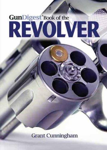 9781440218125: Gun Digest Book of the Revolver