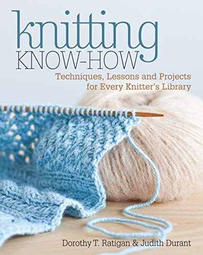 9781440218194: Knitting Know-How: Techniques, Lessons and Projects for Every Knitter's Library