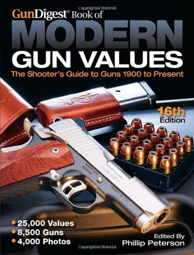 The Gun Digest Book of Modern Gun: Peterson, Philip (Editor)