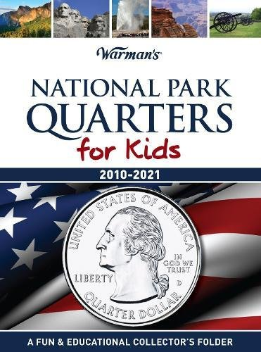National Park Quarters for Kids: 2010-2021 Collector's: Warman's