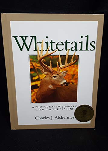9781440228667: Whitetails (A Photographic Journey Through The Season) by Alsheimer, Charles J (2010) Hardcover