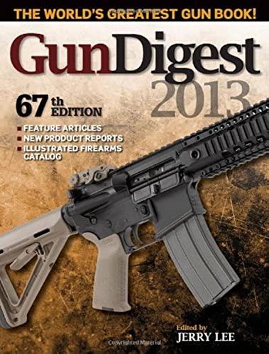9781440229268: Gun Digest 2013
