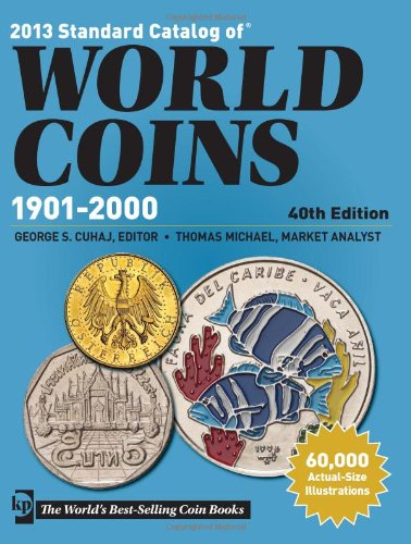 9781440229626 2013 Standard Catalog Of World Coins 1901 2000 Abebooks 1440229627