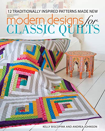 9781440229688: Modern Designs for Classic Quilts: 12 Traditionally Inspired Patterns Made New