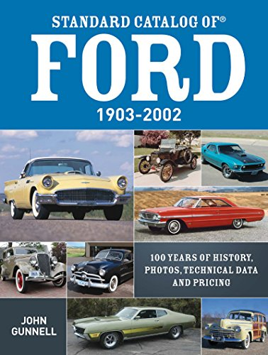 9781440230363: Standard Catalog of Ford, 1903-2002: 100 Years of History, Photos, Technical Data and Pricing
