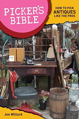 9781440230394: Picker's Bible: How To Pick Antiques Like the Pros