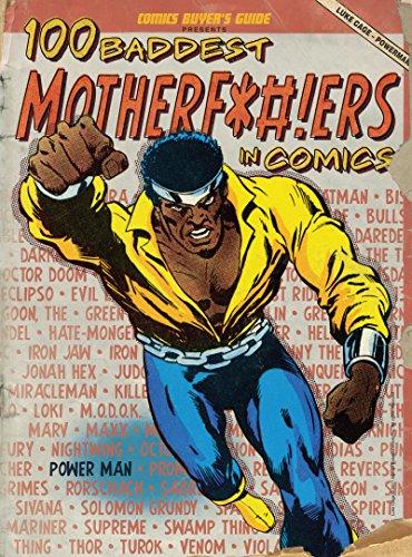 9781440230509: 100 Baddest Mother F*#!ers in Comics