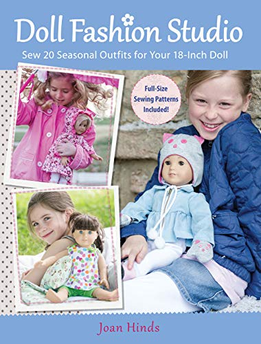 9781440230912: Doll Fashion Studio: Sew 20 Seasonal Outfits for Your 18-Inch Doll