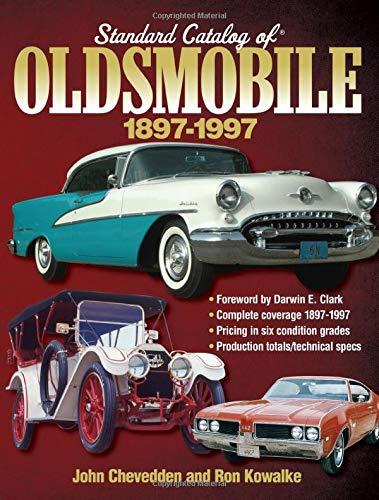 9781440232350: Standard Catalog of Oldsmobile, 1897-1997