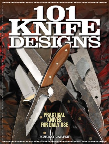 9781440233838: 101 Knife Designs: Practical Knives for Daily Use