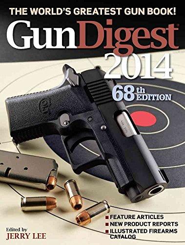 Gun Digest 2014: Lee, Jerry