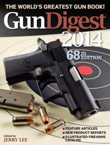 GunDigest 2014: The World's Greatest Gun Book: Lee, Jerry (ed.)