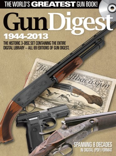 Gun Digest - The Complete Annual Archives (1944-2013) 3-Disc Set: All 69 Annual Editions of Gun ...