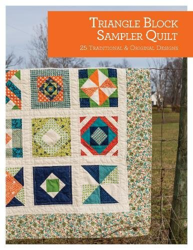 Triangle Block Sampler Quilt: 25 Traditional and Original Designs (Quilt Essentials): Youngs, ...